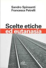Book Cover: Scelte etiche ed eutanasia