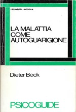 Book Cover: La malattia come autoguarigione