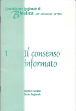 Book Cover: Il consenso informato: del buono e del cattivo uso