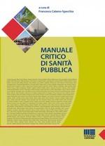 Book Cover: La cultura del limite nell'agire medico: quando meno è meglio
